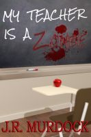 Cover for 'My Teacher is a Zombie'