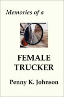 Cover for 'Memories of a Female Trucker'