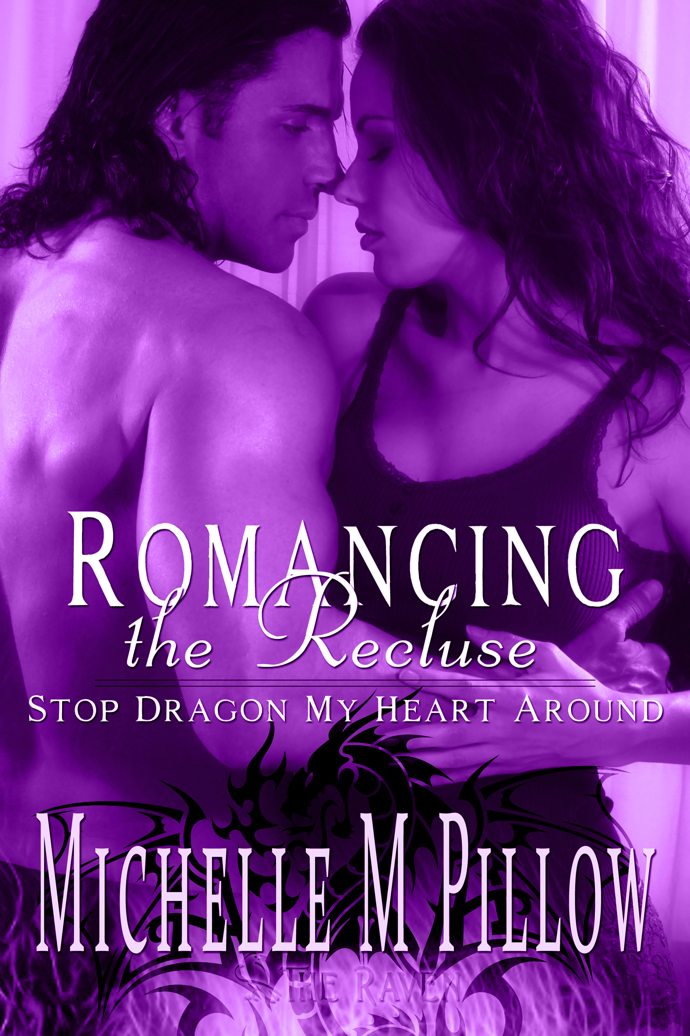 Michelle M. Pillow - Romancing the Recluse (Stop Dragon My Heart Around)