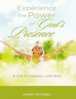 Cover for 'Experience the Power of God's Presence'