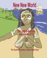 Cover for 'New New World - the land of Australia and islands of Fiji'