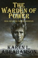Cover for 'The Warden of Power (Book 1 of the Pangea Chronicles)'
