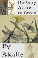 Cover for 'His Gray Attire to Green'