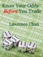Cover for 'Know Your Odds Before You Trade'