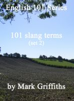Cover for 'English 101 Series: 101 slang terms (set 2)'