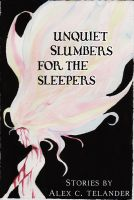 Cover for 'Unquiet Slumbers for the Sleepers'