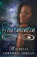 Cover for 'TOURMENTIN (A Gothic Love Story) Novelette'