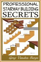 Cover for 'Professional Stairway Building Secrets'