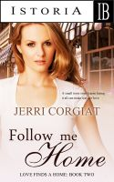 Cover for 'Follow Me Home (Love Finds A Home family saga Book Two)'