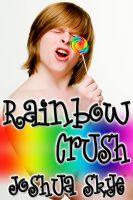 Joshua Skye - Rainbow Crush