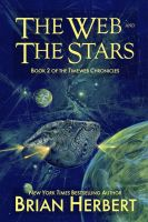 Cover for 'Timeweb Chronicles 2: The Web and the Stars'