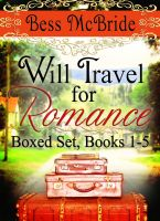 Cover for 'Will Travel for Romance Boxed Set Books 1-5'