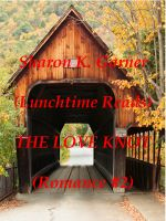 Cover for 'Lunchtime Reads: Romance 2, The Love Knot'