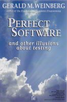 Cover for 'Perfect Software and Other Illusions About Testing'