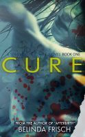 Cover for 'Cure: Book One in the Strandville Zombie Series'