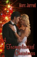 Cover for 'A Transplanted Christmas'