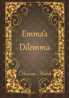 Cover for 'Emma's Dilemma'