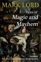 Cover for 'Tales of Magic and Mayhem'