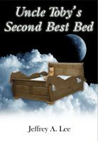 Cover for 'Uncle Toby's Second Best Bed'