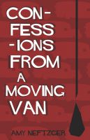 Cover for 'Confessions From a Moving Van'