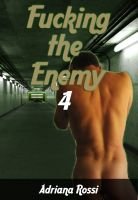 Cover for 'Fucking the Enemy Part 4'