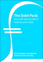 Cover for 'The Debt Pack: Your Self Help Guide to Dealing with Debt.'