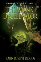 Cover for 'The Wonk Decelerator'
