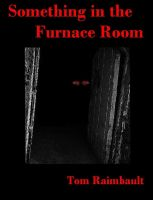 Cover for 'Something in the Furnace Room'