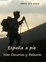 Cover for 'España a pie. Islas Canarias y Baleares'