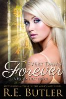 Cover for 'Every Dawn Forever (Hyena Heat Two)'