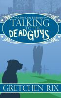 Cover for 'Talking To The Dead Guys'