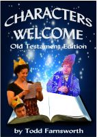 Cover for 'Characters Welcome: Old Testament Edition'