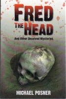 Cover for 'Fred the Head: And Other Unsolved Crimes'