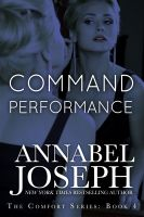 Annabel Joseph - Command Performance