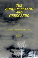 Cover for 'The Song of Ballad and Crescendo'