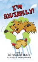 Cover for 'I'm Squirrely!'