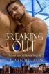 Breaking Out by Gwen Williams