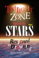 Cover for 'Twilight Zone Curse of the Stars Volume 2 Resigned to Drowning'