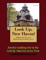Cover for 'A Walking Tour of New Haven, Connecticut'