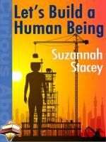 Cover for 'Let's Build a Human Being'