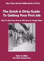 Cover for 'The Quick & Dirty Guide To Getting Your First Job'