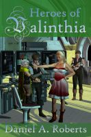 Cover for 'Heroes of Valinthia'