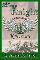 L. Ann Marie - MC: Knight