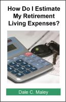 Cover for 'How Do I Estimate Retirement Living Expenses?'