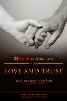 Cover for 'Solume Solutions for Love and Trust'