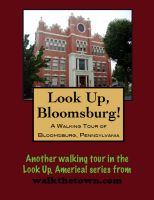 Cover for 'A Walking Tour of Bloomsburg, Pennsylvania'