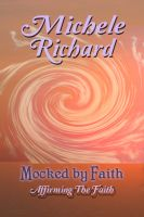Cover for 'Mocked by Faith: Affirming the Faith (Mocked Series #4)'