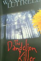 Cover for 'The Dandelion Killer'