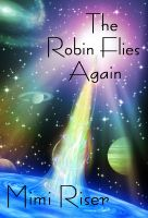 Cover for 'The Robin Flies Again'