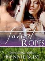 Cover for 'Twisted Ropes (Twisted Oz, #2)'